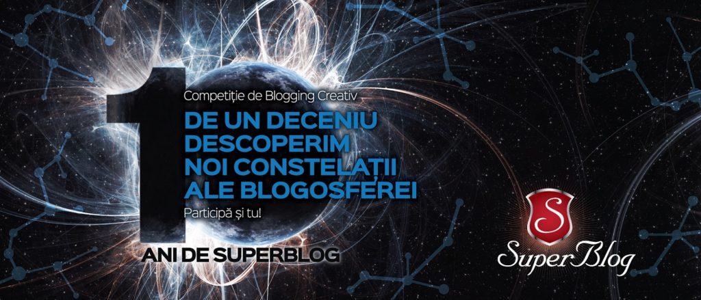 SuperBlog 2018 – ediția aniversară de 10 ani